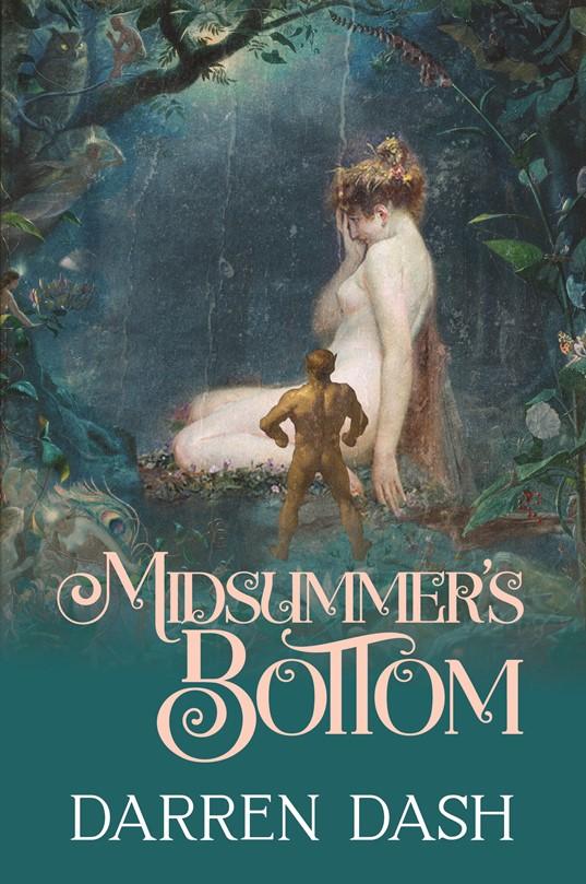 book cover: midsummer's bottom by darren dash