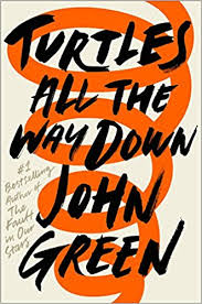 John Green Turtles All The Way Down book cover