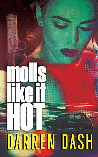 molls like it hot by darren dash book cover